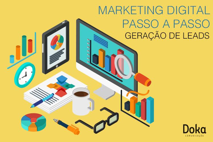 marketing_digital_passo_geracao_de_leads_doka_comunicacao