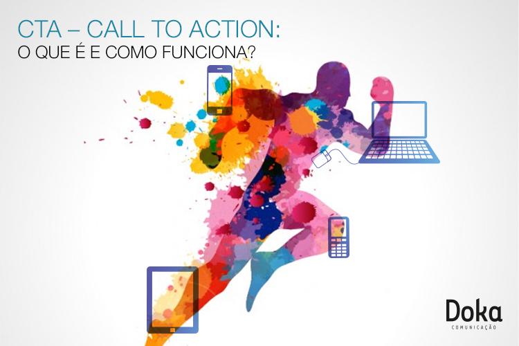 CTA – Call to Action: o que é e como funciona?