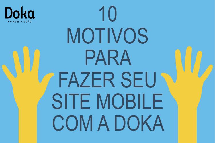 Post-10-motivos-para-fazer-seu-site-mobile-com-a-doka-