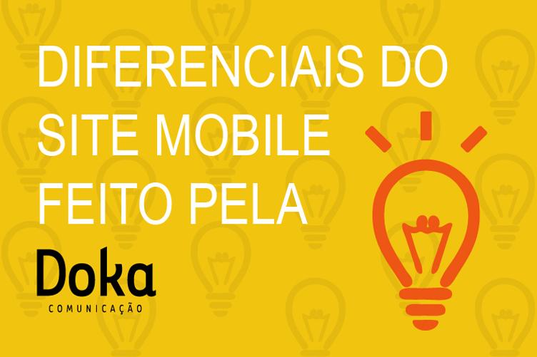 Post-diferenciais-do-site-mobile-feito-pela-Doka-Comunicacao